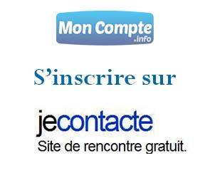 je contacte gratuit inscription Le Port
