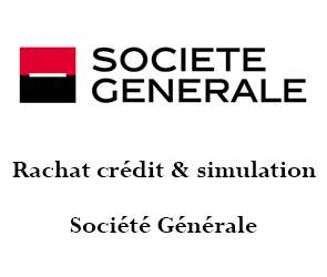 simulation rachat crédit société générale