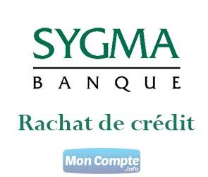 sygma banque rachat de crédit