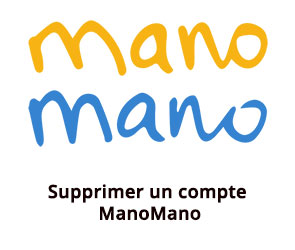 suppression compte Mano Mano