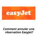 Comment annuler une réservation EasyJet?