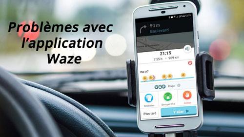 problème waze app