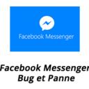 Facebook Messenger bug et panne : solutions