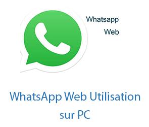 whatsappweb utilisation sur ordinateur