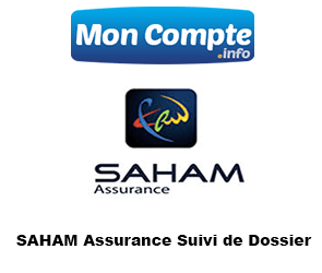 SAHAM Assurance Suivi de Dossier et accès compte